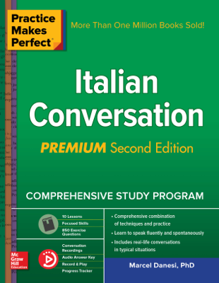 Practice Makes Perfect: Italian Conversation, Premium Second Edition - Marcel Danesi book