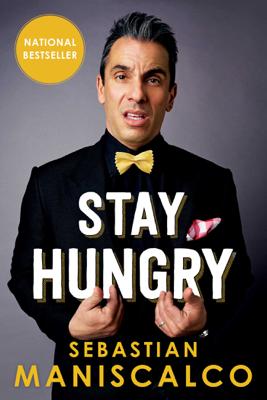 Stay Hungry - Sebastian Maniscalco book