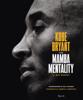 Kobe Bryant - The mamba mentality. Il mio basket artwork