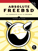 Absolute FreeBSD, 3rd Edition Book Cover