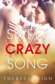 Sweet Crazy Song