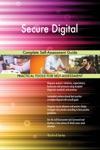 Secure Digital Complete Self-Assessment Guide