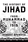 The History Of Jihad From Muhammad To ISIS