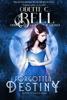 Odette C. Bell - Forgotten Destiny Book One  artwork