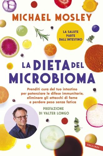 Michael Mosley - La dieta del microbioma