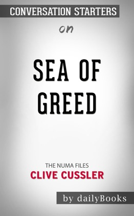Sea of Greed (The NUMA Files) by Clive Cussler: Conversation Starters image