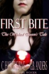 First Bite The Wicked Queens Tale