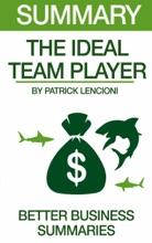 Summary The Ideal Team Player By Patrick Lencioni