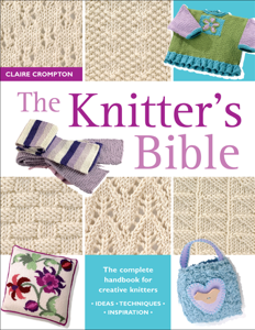 The Knitter's Bible Book Cover