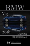 Bmw M3 2018 Learning The Essentials