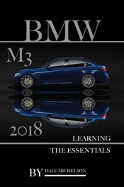Bmw M3 2018: Learning the Essentials