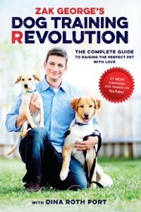Zak George's Dog Training Revolution Book Cover