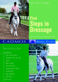 First Steps in Dressage Book Cover