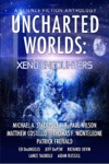 Uncharted Worlds Xeno Encounters