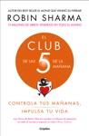 El Club De Las 5 De La Maana