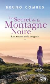 Download Le secret de la montagne noire - Les amants de la bergerie