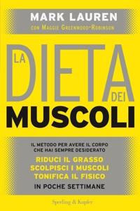 La dieta dei muscoli di Mark Lauren Copertina del libro
