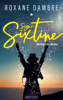 Signé Sixtine - Roxane Dambre