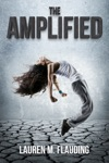 The Amplified Book One In The Amplified Trilogy