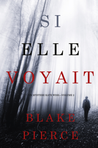 Si elle voyait (Un mystère Kate Wise—Volume 2) Couverture de livre