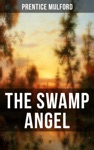 THE SWAMP ANGEL
