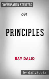 Principles: Life and Work by Ray Dalio: Conversation Starters book