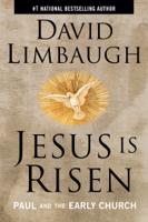 David Limbaugh - Jesus Is Risen artwork