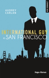 INTERNATIONAL GUY - TOME 5 SAN FRANCISCO -EXTRAIT OFFERT-