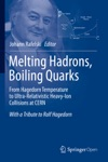 Melting Hadrons Boiling Quarks - From Hagedorn Temperature To Ultra-Relativistic Heavy-Ion Collisions At CERN