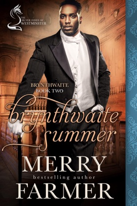 Brynthwaite Summer: A Silver Foxes of Westminster Novella