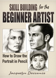 Skill Building For The Beginner Artist How To Draw The Portrait In Pencil