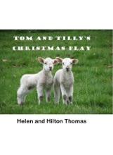 Tom And Tilly's Christmas Play