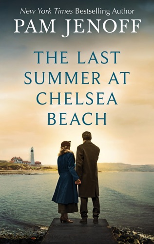 Pam Jenoff - The Last Summer at Chelsea Beach