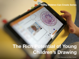 The Rich Potential of Young Children's Drawing book