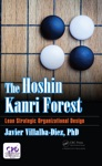 The Hoshin Kanri Forest