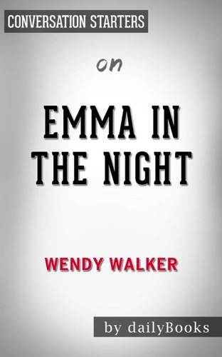 dailyBooks - Emma in the Night: by Wendy Walker  Conversation Starters