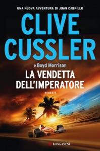 La vendetta dell'imperatore da Clive Cussler & Boyd Morrison