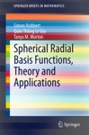 Spherical Radial Basis Functions Theory And Applications