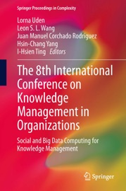 The 8th International Conference On Knowledge Management In Organizations