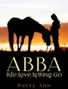 ABBA  Life Love  Letting Go