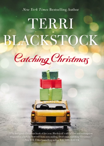 Terri Blackstock - Catching Christmas
