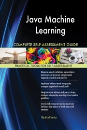 Java Machine Learning Complete Self Assessment Guide