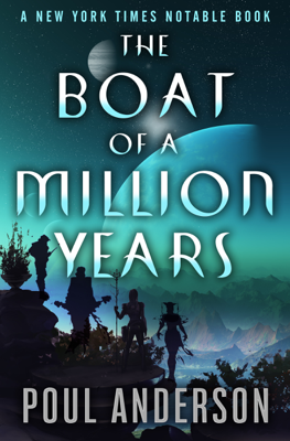The Boat of a Million Years - Poul Anderson book