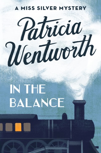 Patricia Wentworth - In the Balance