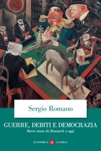 Guerre, debiti e democrazia da Sergio Romano