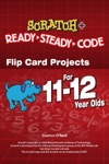 Scratch Projects For 11-12 Year Olds Scratch Short And Easy With Ready-Steady-Code