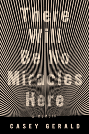 There Will Be No Miracles Here book