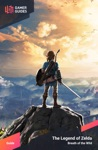 The Legend Of Zelda Breath Of The Wild - Strategy Guide