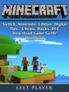 Minecraft Switch Nintendo Edition Digital Tips Cheats Hacks DLC Download Game Guide Unofficial