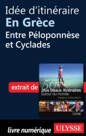 Idée d'itinéraire en Grèce : Entre Péloponnèse et Cyclades